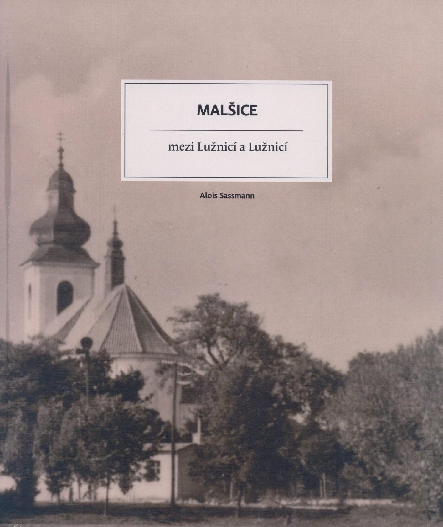 Historie městyse - kniha Malšice mezi Lužnicí a Lužnicí